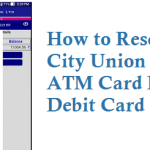 How to Reset City Union Bank ATM Card PIN or Debit Card UPI PIN and MPIN