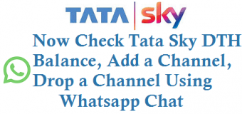 Check Tata Sky DTH Balance Add a Channel Drop a Channel using Whatsapp