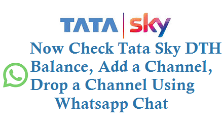 Tata Sky DTH Balance Add a Channel Drop a Channel using Whatsapp 9229692296