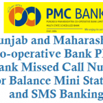 Punjab and Maharashtra Co-operative Bank PMC Bank Missed Call Number for Balance Mini Statement and SMS Banking