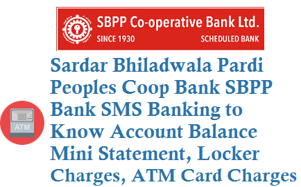 SBPP Bank SMS Banking 9274092740 for Account Balance Mini Statement Locker Charges ATM Card Charges
