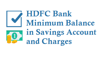 HDFC Bank Minimum Balance in Savings Account Average Balance and Charges