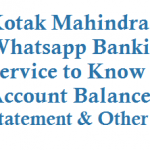 Kotak Mahindra Whatsapp Banking to Know Account Balance Mini Statement and Other 28 services