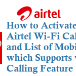 How to Activate Airtel Wi-Fi Calling and list of mobile Handsets supports Wifi Calling and Other Details