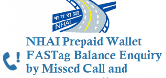 NHAI Prepaid Wallet FASTag Balance Enquiry by Missed Call and Features