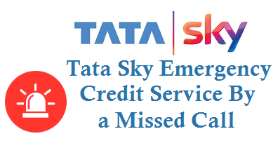 Tata Sky Emergency Credit Service By Missed Call 080-61999922