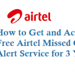 Get Free Airtel Missed Call Alert Service for 3 Years