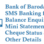 Bank of Baroda SMS Banking for Balance Enquiry Mini Statement Cheque Status and Other Details