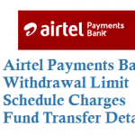 Airtel Payments Bank Withdrawal Limit Charges Fund Transfer Details