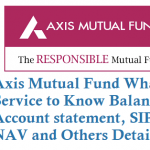 Axis Mutual Fund WhatsApp Service to Know Balance, Account statement, SIP Status and Others Details