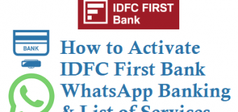 How to Activate IDFC First Bank WhatsApp Banking Service and List of Services