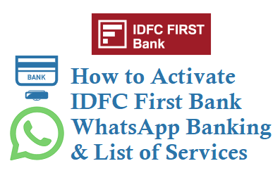 Activate IDFC First Bank WhatsApp Banking Service Balance Mini Statement Block