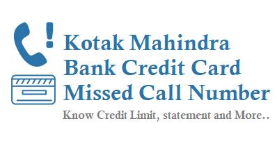 Kotak Mahindra Bank Credit Card Missed Call Number 18002740330 Service