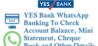 YES Bank WhatsApp Banking To Check Account Balance, Mini Statement, Cheque Book and Other Details