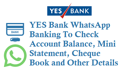 YES Bank WhatsApp Banking Service Number 8291201200