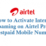 How to Activate International Roaming on Airtel Prepaid and Postpaid Mobile Numbers