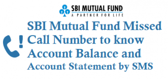 SBI Mutual Fund Missed Call Number to know Account Balance and Account Statement by SMS