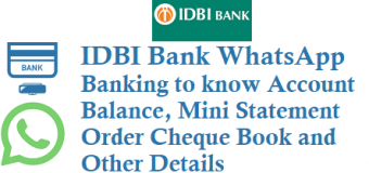 IDBI Bank WhatsApp Banking to know Account Balance Mini Statement Order Cheque Book and Other Details