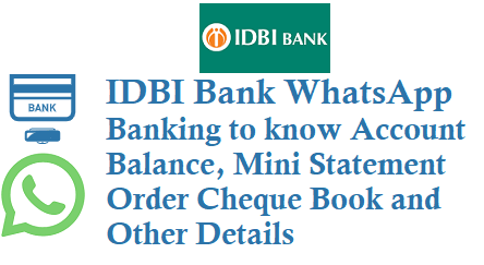 IDBI Bank WhatsApp Banking to know Account Balance Mini Statement