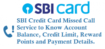 SBI Credit Card Missed Call Balance Enquiry Number Available Credit and Other Details