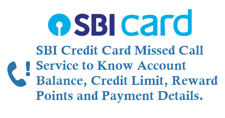 SBI Credit Card Missed Call Service to Know Account Balance, Available Credit Limit, Reward Points and Payment Details
