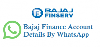 Now Get Bajaj Finance Account Details By WhatsApp