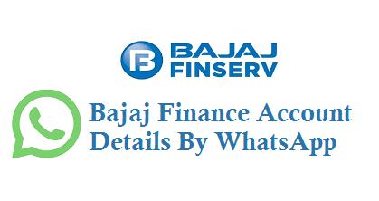 Bajaj Finance Account Details By WhatsApp 8506889977 9227564444