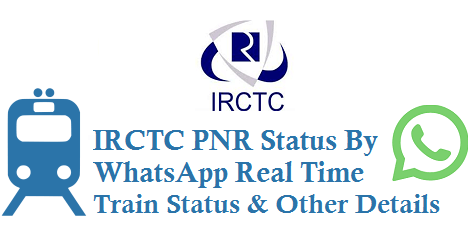 IRCTC PNR Status By WhatsApp Real Time Train Status Number 9881193322