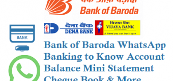 Bank of Baroda WhatsApp Banking to Know Account Balance Mini Statement Cheque Book and Other Details