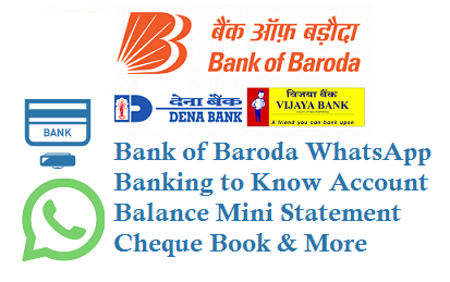 Bank of Baroda WhatsApp Banking Activation 8433888777 to Know Account Balance Mini Statement Cheque Book Details